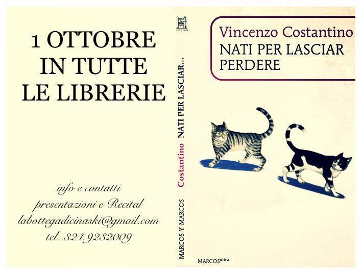 DAL 1 OTTOBRE IN TUTTE LE LIBRERIE www.vincenzocostantino.it